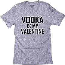 Hollywood Thread Love Vodka is My Valentine Drinking Funny Men's T-Shirt