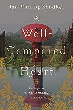A Well-tempered Heart: A Novel (Art of Hearing Heartbeats Book 2)