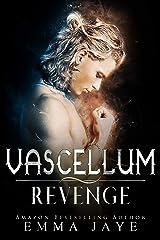 Vascellum Revenge: mm paranormal romance (Incubus Book 7) Kindle Edition