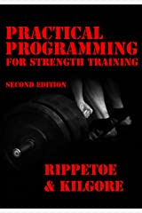Practical Programming for Strength Training, 2nd edition Paperback
