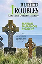 Buried Troubles: A Rosaria O'Reilly Mystery (Rosaria O'Reilly Mysteries)