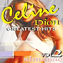 Celine Dion Greatest Hits, Vol.2
