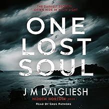 One Lost Soul: A Chilling British Detective Crime Thriller (Hidden Norfolk, Book 1)
