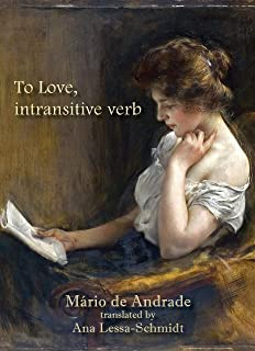 To Love, Intransitive verb: Bilingual Edition (English Editi