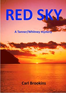 RED SKY (Tanner/Whitney sailing adventures)