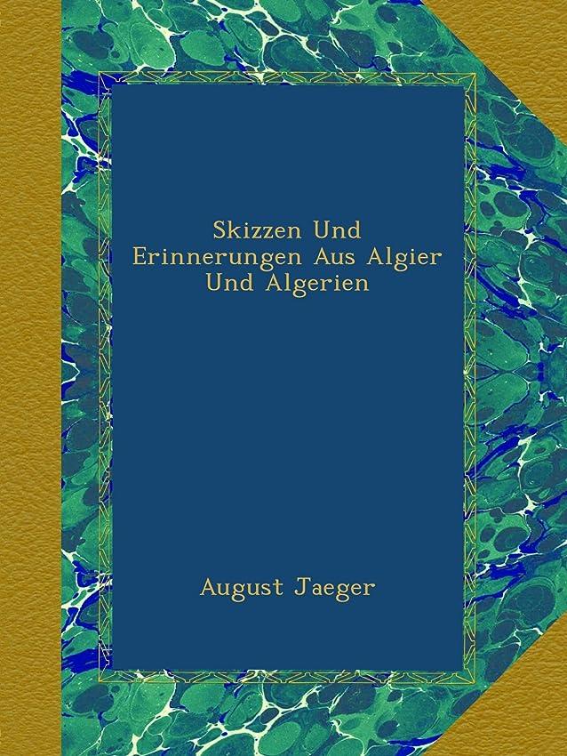 神経衰弱に付ける均等にSkizzen Und Erinnerungen Aus Algier Und Algerien