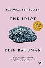 The Idiot: A Novel