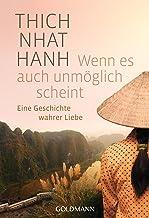 Wenn es auch unmöglich scheint: Eine Geschichte wahrer Liebe (German Edition)