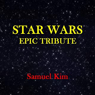 Star Wars Epic Tribute (Themes from Star Wars)