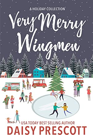 Very Merry Wingmen: A Holiday Collection