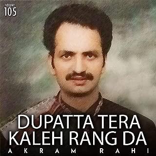 Dupatta Tera Kaleh Rang Da, Vol. 105
