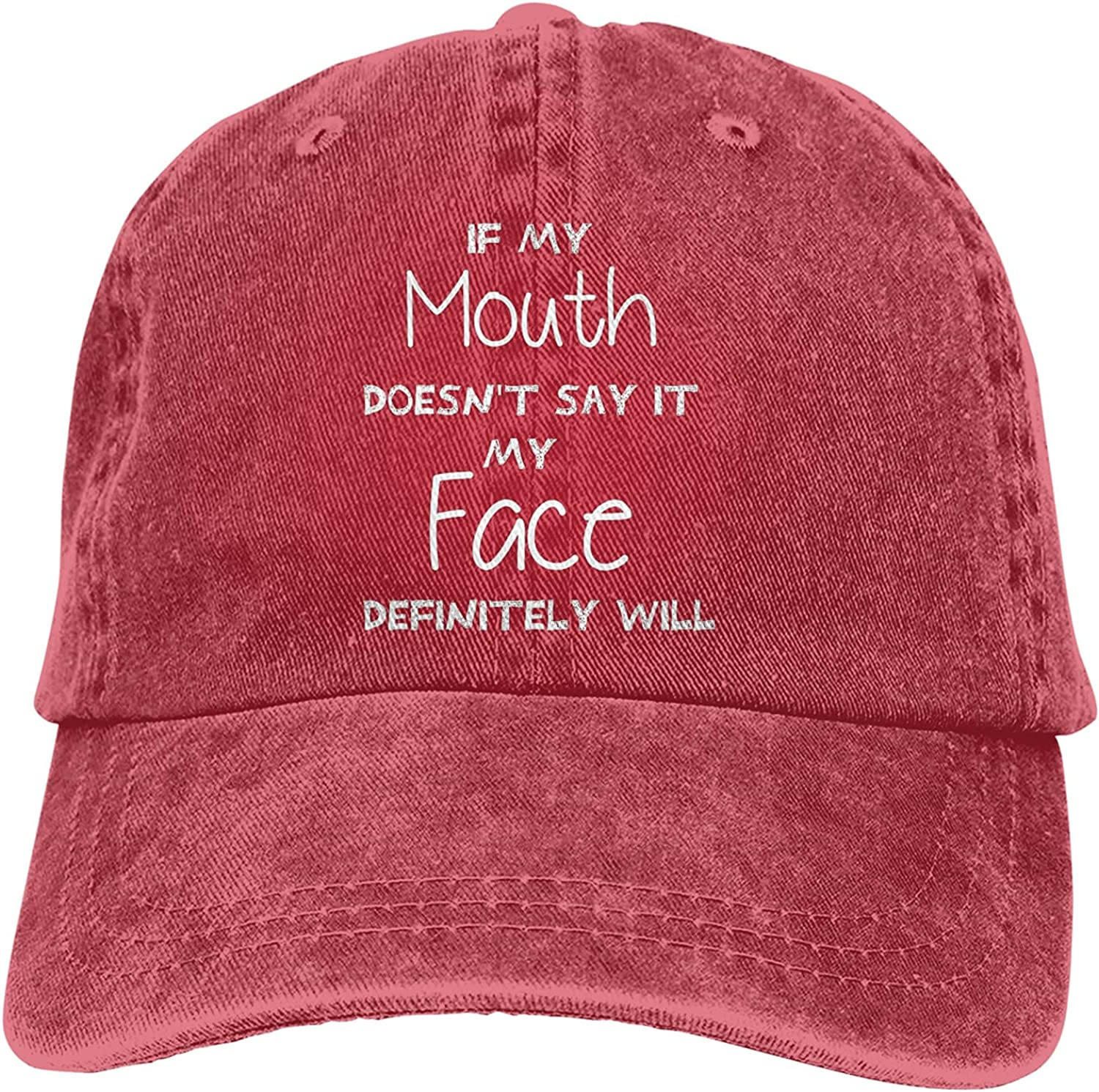If My Mouth Doesn't Say It My Face Definitely Will Cotton Cap Washed Denim Classic Hat