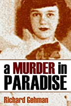 A Murder in Paradise (Expanded, Annotated)