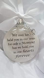 Infant Loss Memorial Christmas Ornament - We may have held you for a moment. - Keepsake Sympthy Gift