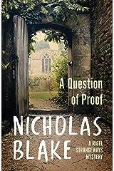A Question of Proof (A Nigel Strangeways Mytery Book 1) Kindle Edition