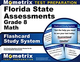 Florida State Assessments Grade 8 Mathematics Flashcard Study System: FSA Test Practice Questions & Exam Review for the Florida Standards Assessments (Cards)