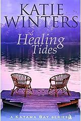 Healing Tides (A Katama Bay Series Book 2) Kindle Edition