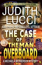 The Case of the Man Overboard (Michaela McPherson Crime