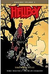 Hellboy Omnibus Volume 3: The Wild Hunt (Hellboy Omnibus: the Wild Hunt) Kindle Edition