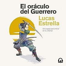 El oráculo del Guerrero [The Oracle of the Warrior]