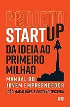 Projeto Startup: Da ideia ao primeiro milhão
