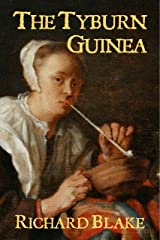 The Tyburn Guinea: A Fragment Kindle Edition