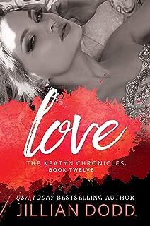 Love: A Hollywood Romance (The Keatyn Chronicles Book 12)