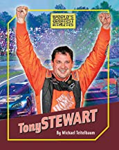 Tony Stewart (The World's Greatest Athletes Book 1274)