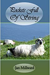 Pockets Full Of String: Humorous and Sublime Rural British Poetry (Rural Poetry Somerset Style) Kindle Edition