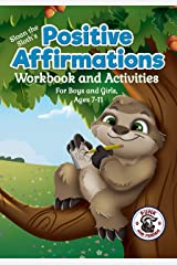 Positive Affirmations Workbook and Activities: Companion Workbook to Sloan the Sloth Loves Being Different. For Boys and Girls, Ages 7-11 (Punk and Friends Learn Social Skills 5) Kindle Edition