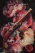 Érase una vez un soldado (Titania época) (Spanish Edition)