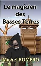 Le magicien des Basses Terres (French Edition)