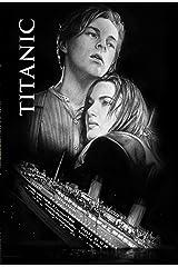 Titanic: Screenplay Kindle Edition