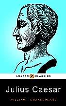 Julius Caesar: (Illustrated)
