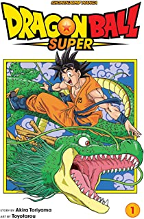 Dragon Ball Super 1: Shonenjump Manga Edition: Warriors From Universe 6!