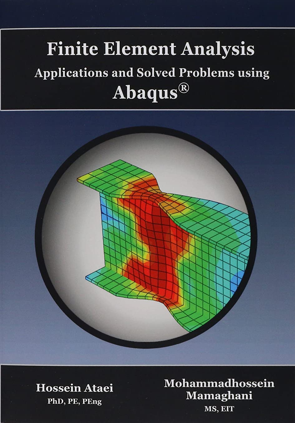 有料囲い確保するFinite Element Analysis Applications and Solved Problems using ABAQUS