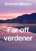 Far-off verdener (Danish Edition)