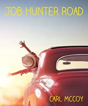 Job Hunter Road: Comedy and Self-Help on the Path to Finding a Job