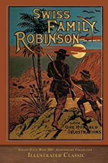 Swiss Family Robinson: Illustrated Classic