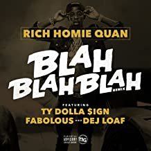 Best blah blah blah remix rich homie quan Reviews