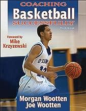 Coaching Basketball Successfully (Coaching Successfully)