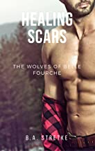 Healing Scars: The Wolves of Belle Fourche