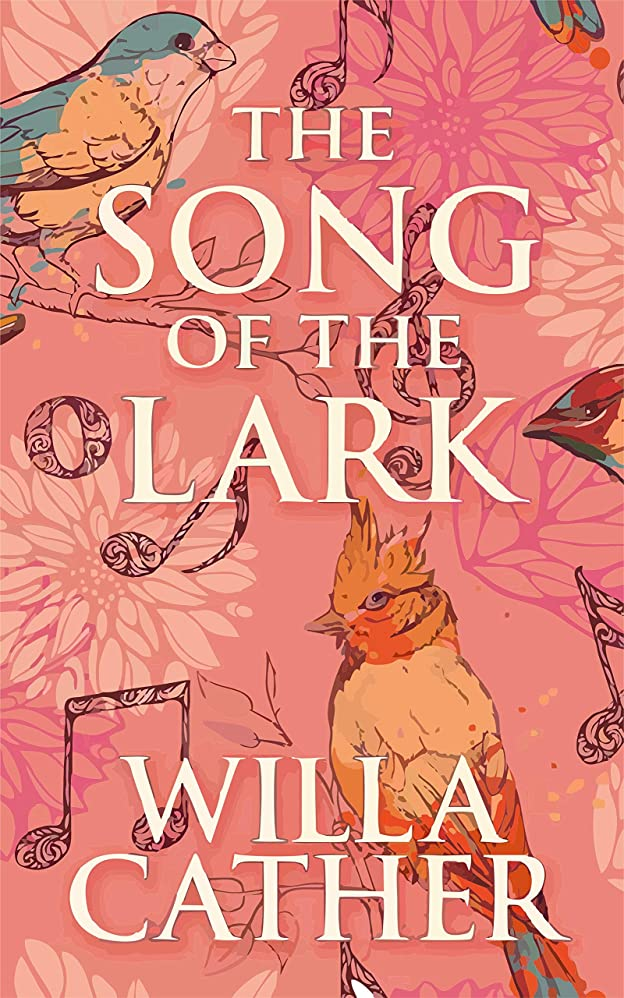 押す滅多建築家The Song of the Lark (English Edition) (Illustrated)