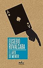 10 Mejor El Arte De Mentir Eusebio Ruvalcaba de 2020 – Mejor valorados y revisados