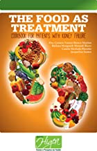 The Food as Treatment - Cookbook for patients with kidney failure