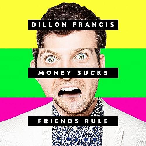 Money Sucks, Friends Rule by Dillon Francis on Amazon Music - Amazon com