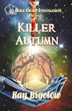 Killer Autumn: Black Orchid Investigation
