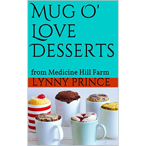 Mug O Love Desserts Quick And Easy Single Serving Microwavable