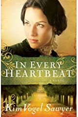 In Every Heartbeat (My Heart Remembers Book #2) Kindle Edition