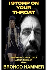I Stomp on your Throat Kindle Edition